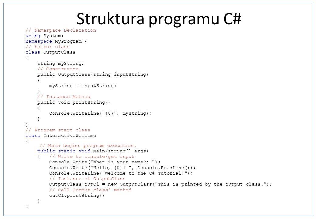 Zmienne w C# TypZawartość Non-nullable value typeWartość zdefiniowanego typu Nullable value typeWartość zdefiniowanego typu lub null object Null, referencja do obiektu dowolnego typu, referencja do boxowanej wartości dowolnego typu KlasaNull, referencja do instancji klasy, referencja do instancji klasy dziedziczącej Interfejs Null, referencja do instancji klasy implementującej interfejs, referencja do boxowanej wartości typu implementującego interfejs TablicaNull, referencja do instancji tablicy danego lub kompatybilnego typu DelegatNull, referencja do instancji typu delegata