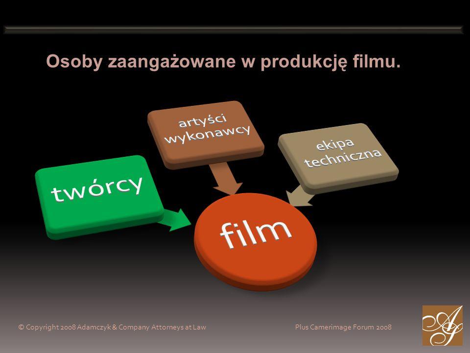 Osoby zaangażowane w produkcję filmu.
