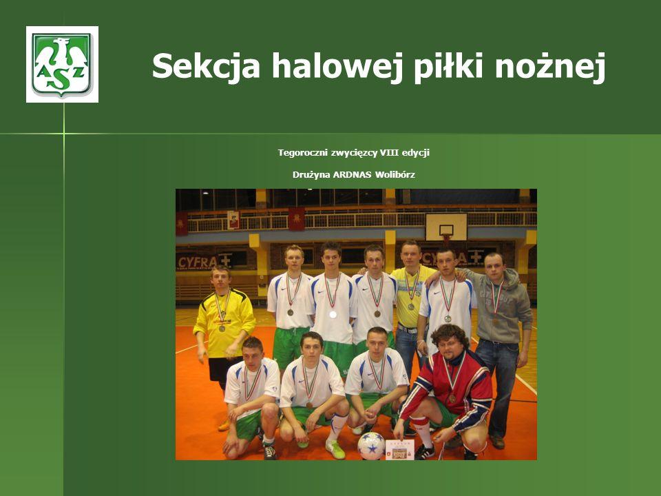 Tegoroczni zwycięzcy VIII edycji Drużyna ARDNAS Wolibórz Sekcja halowej piłki nożnej