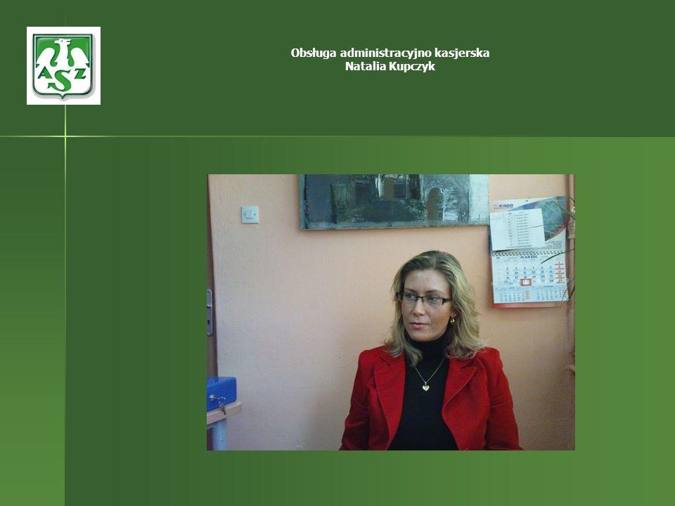 Obsługa administracyjno kasjerska Natalia Kupczyk