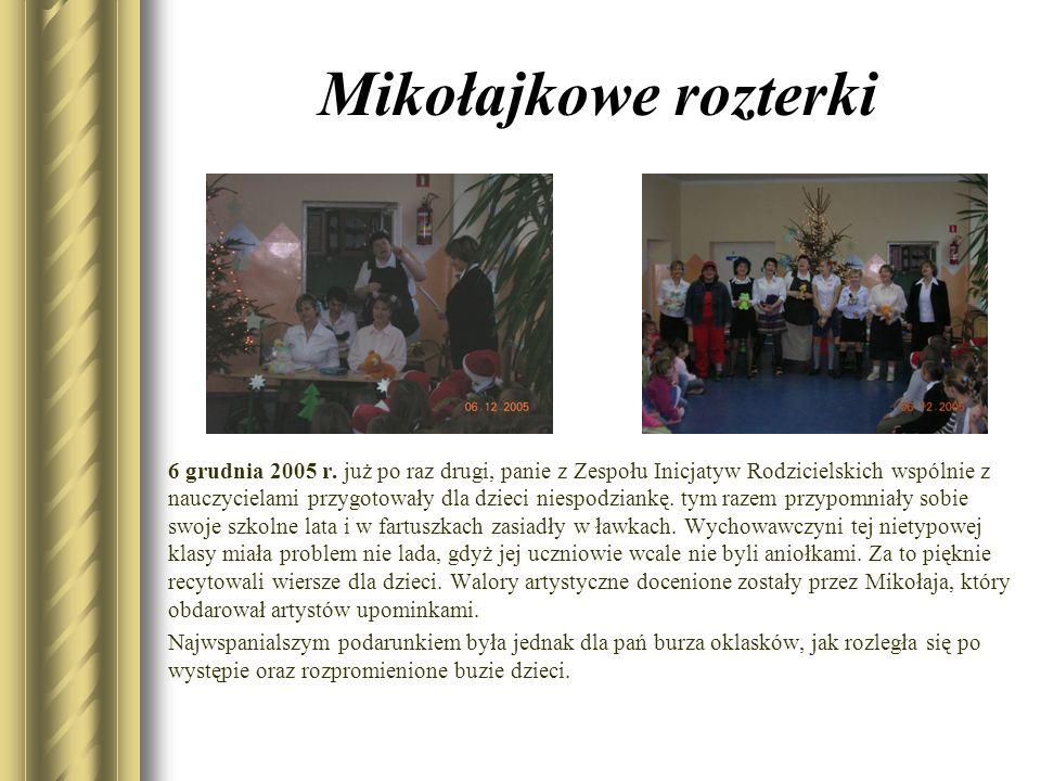Mikołajkowe rozterki 6 grudnia 2005 r. już po raz drugi, panie z Zespołu Inicjatyw Rodzicielskich wspólnie z nauczycielami przygotowały dla dzieci nie
