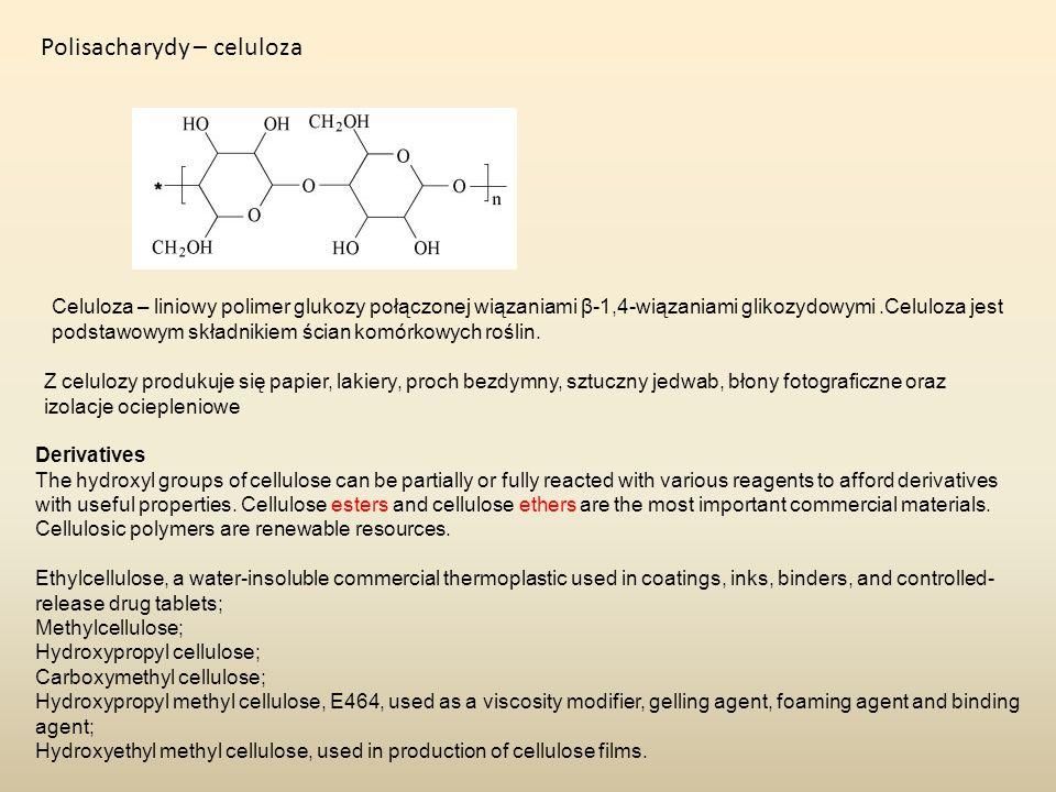 Polisacharydy – celuloza Celuloza – liniowy polimer glukozy połączonej wiązaniami β-1,4-wiązaniami glikozydowymi.Celuloza jest podstawowym składnikiem