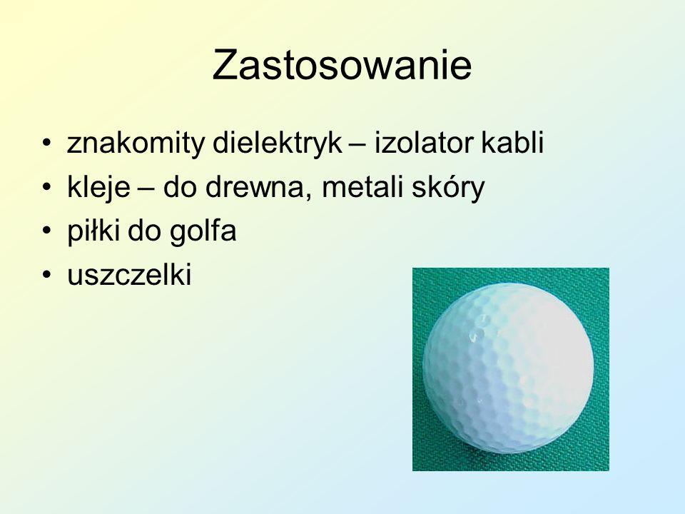 Zastosowanie znakomity dielektryk – izolator kabli kleje – do drewna, metali skóry piłki do golfa uszczelki