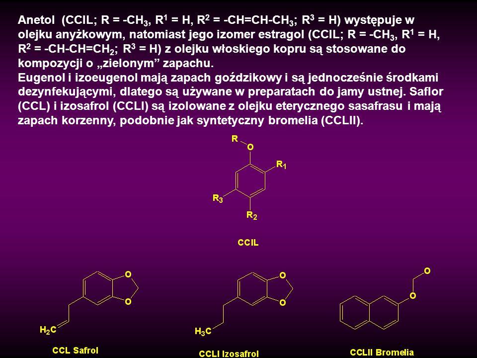 Anetol (CCIL; R = -CH 3, R 1 = H, R 2 = -CH=CH-CH 3 ; R 3 = H) występuje w olejku anyżkowym, natomiast jego izomer estragol (CCIL; R = -CH 3, R 1 = H,