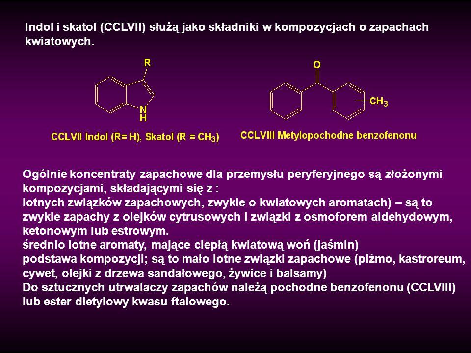 Indol i skatol (CCLVII) służą jako składniki w kompozycjach o zapachach kwiatowych. Ogólnie koncentraty zapachowe dla przemysłu peryferyjnego są złożo