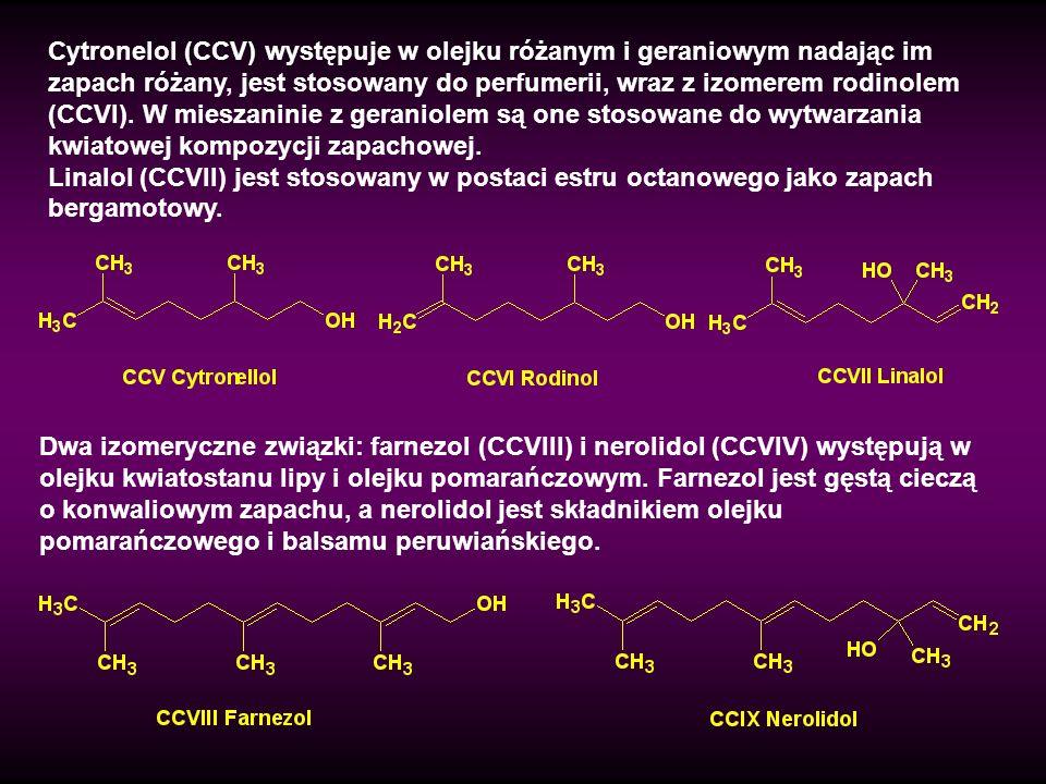 Acykliczne aldehydy (CCXXXVII – CCXL) mają bardzo charakterystyczne zapachy.
