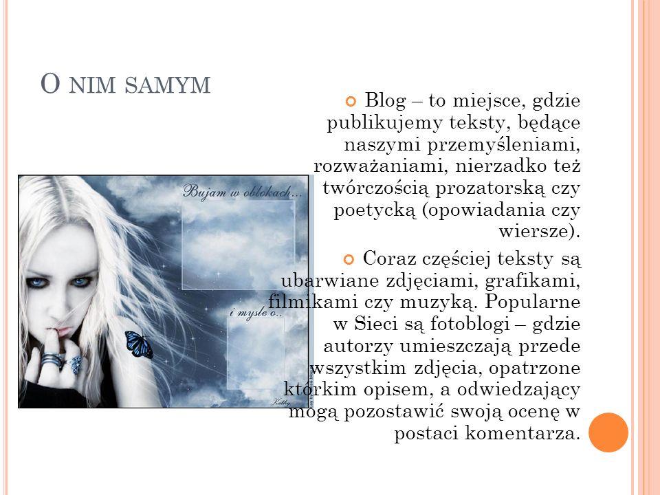 O NIM SAMYM Blog – to miejsce, gdzie publikujemy teksty, będące naszymi przemyśleniami, rozważaniami, nierzadko też twórczością prozatorską czy poetyc