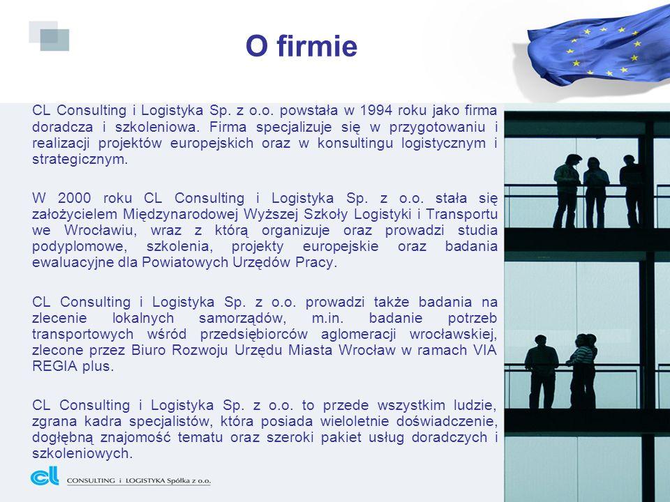 O firmie CL Consulting i Logistyka Sp. z o.o. powstała w 1994 roku jako firma doradcza i szkoleniowa. Firma specjalizuje się w przygotowaniu i realiza