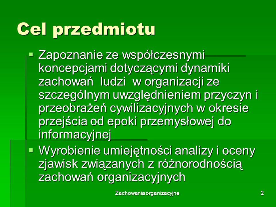 Zachowania organizacyjne3 Literatura 1.Cz.
