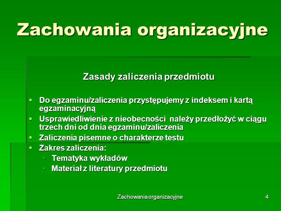 Zachowania organizacyjne5 Wykład I – istota zachowań organizcyjnych Zakres wykładu Pojęcie podstawowe Pojęcie podstawowe Istota zachowania organizacyjnego Istota zachowania organizacyjnego Funkcjonalno-zarządcze uwarunkowania zachowań organizacyjnych Funkcjonalno-zarządcze uwarunkowania zachowań organizacyjnych