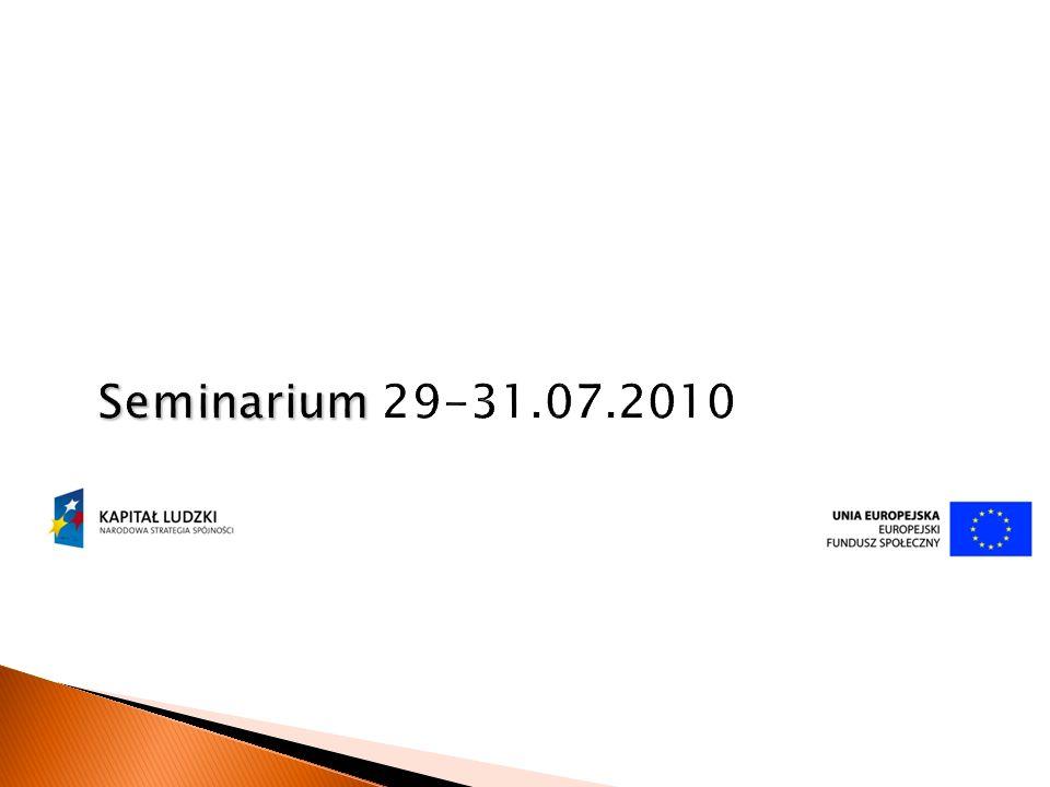 Seminarium Seminarium 29-31.07.2010