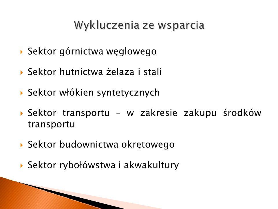 Sektor górnictwa węglowego Sektor hutnictwa żelaza i stali Sektor włókien syntetycznych Sektor transportu – w zakresie zakupu środków transportu Sekto