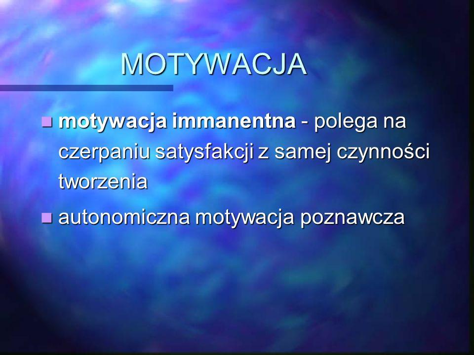EMOCJE Kocowski - emocje filokreatywne: Kocowski - emocje filokreatywne: zaciekawienie, radość, sympatia interpersonalna zaciekawienie, radość, sympat