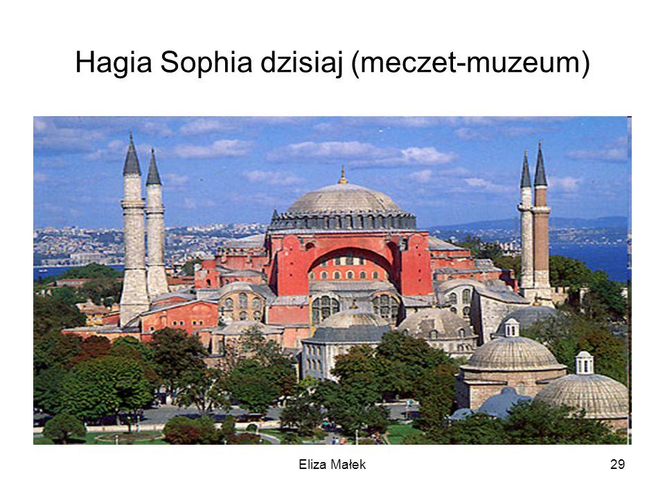 Hagia Sophia dzisiaj (meczet-muzeum) 29Eliza Małek