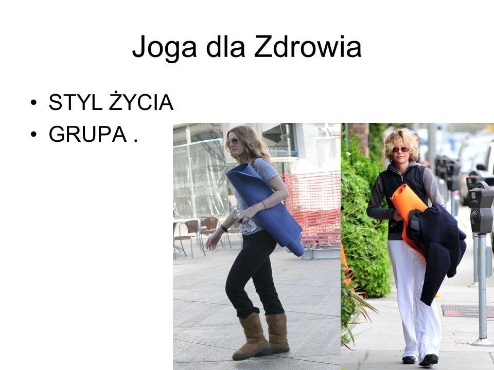 Joga dla Zdrowia STYL ŻYCIA GRUPA.