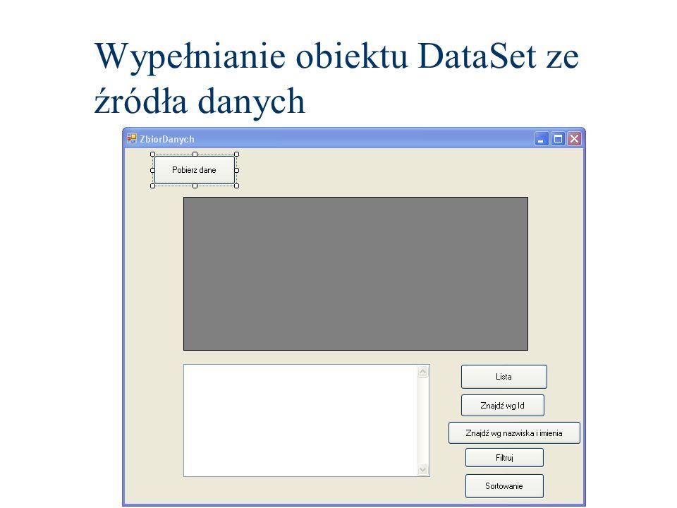 Wypełnianie obiektu DataSet ze źródła danych