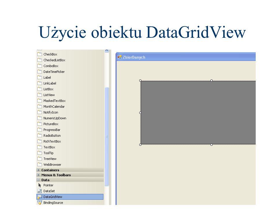 Użycie obiektu DataGridView