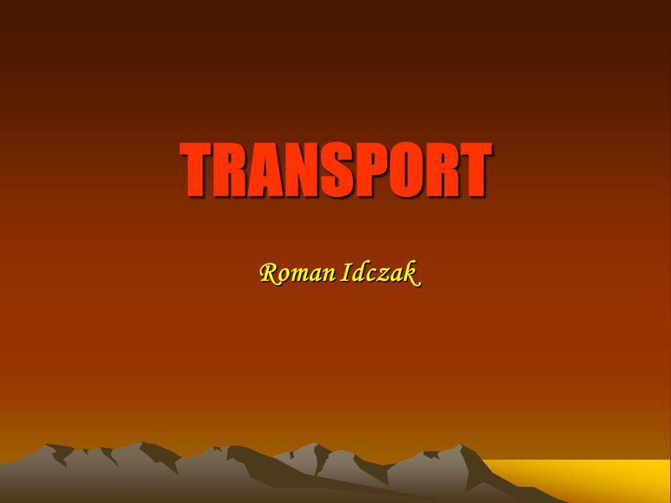 POJĘCIE TRANSPORTU Transport to przemieszczanie ludzi, ładunków w przestrzeni przy wykorzystaniu odpowiednich środków Transport to, obok łączności, dział gospodarki, które zwiększają użyteczność dóbr poprzez ich przemieszczanie w przestrzeni.