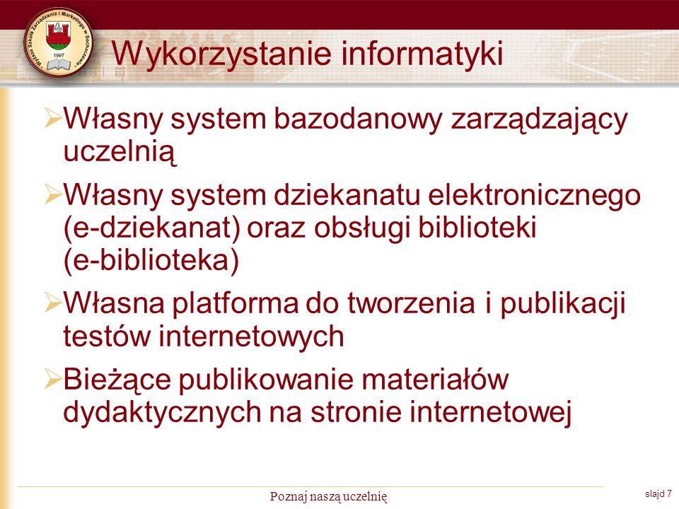 slajd 8 Poznaj naszą uczelnię Nabór kandydatów W sumie w latach 1997-2008 zarejestrowało się jako kandydaci 3845 osób