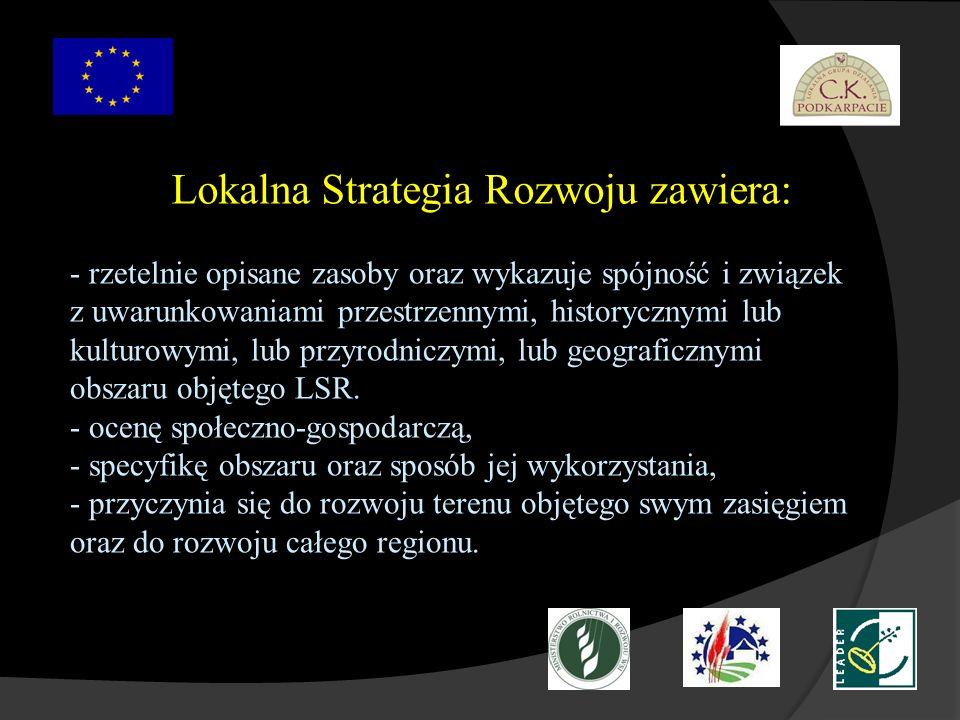 Wdrażanie Lokalnej Strategii Rozwoju Wdrażanie LSR ma na celu umożliwienie mieszkańcom obszaru objętego lokalną strategią rozwoju realizacji projektów w ramach tej strategii.