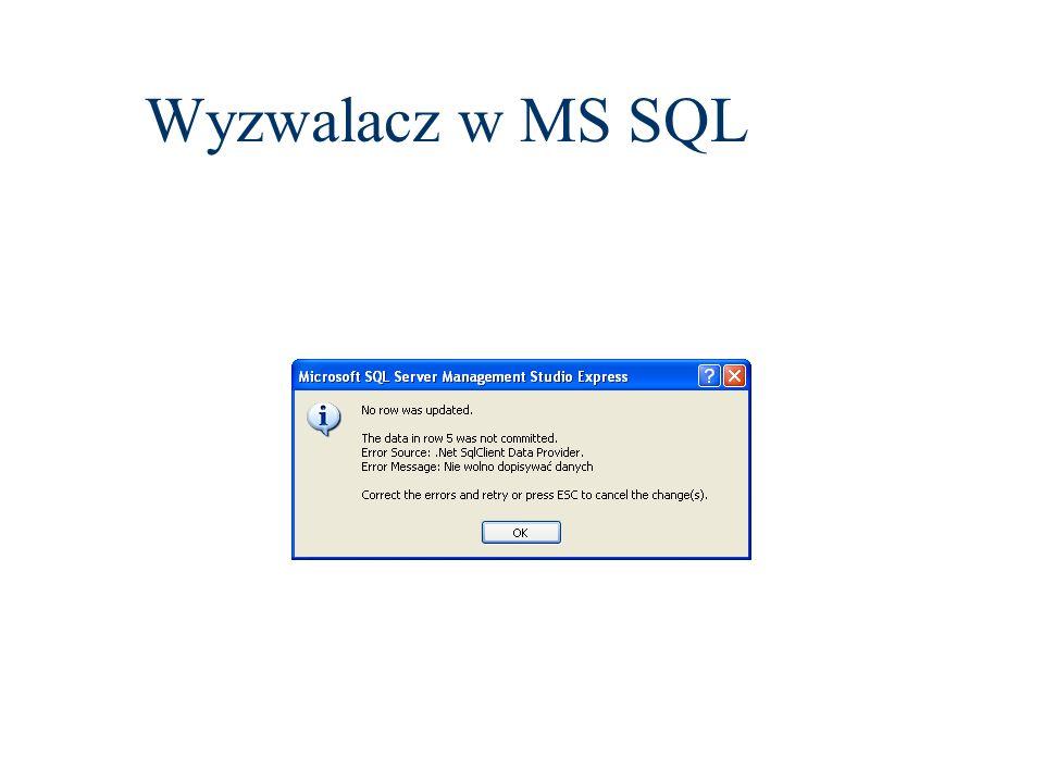 Wyzwalacz w MS SQL