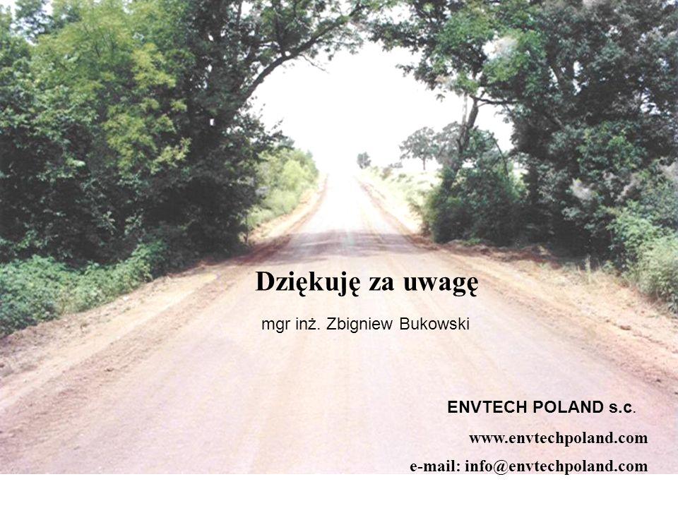 www.envtechpoland.com e-mail: info@envtechpoland.com Dziękuję za uwagę mgr inż.