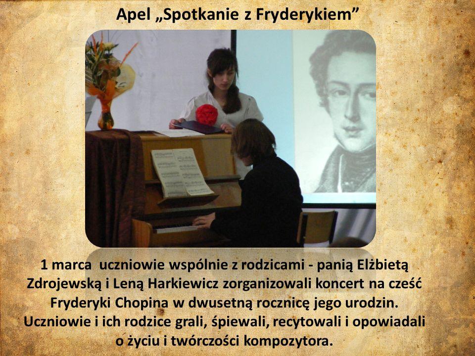 1 marca uczniowie wspólnie z rodzicami - panią Elżbietą Zdrojewską i Leną Harkiewicz zorganizowali koncert na cześć Fryderyki Chopina w dwusetną rocznicę jego urodzin.