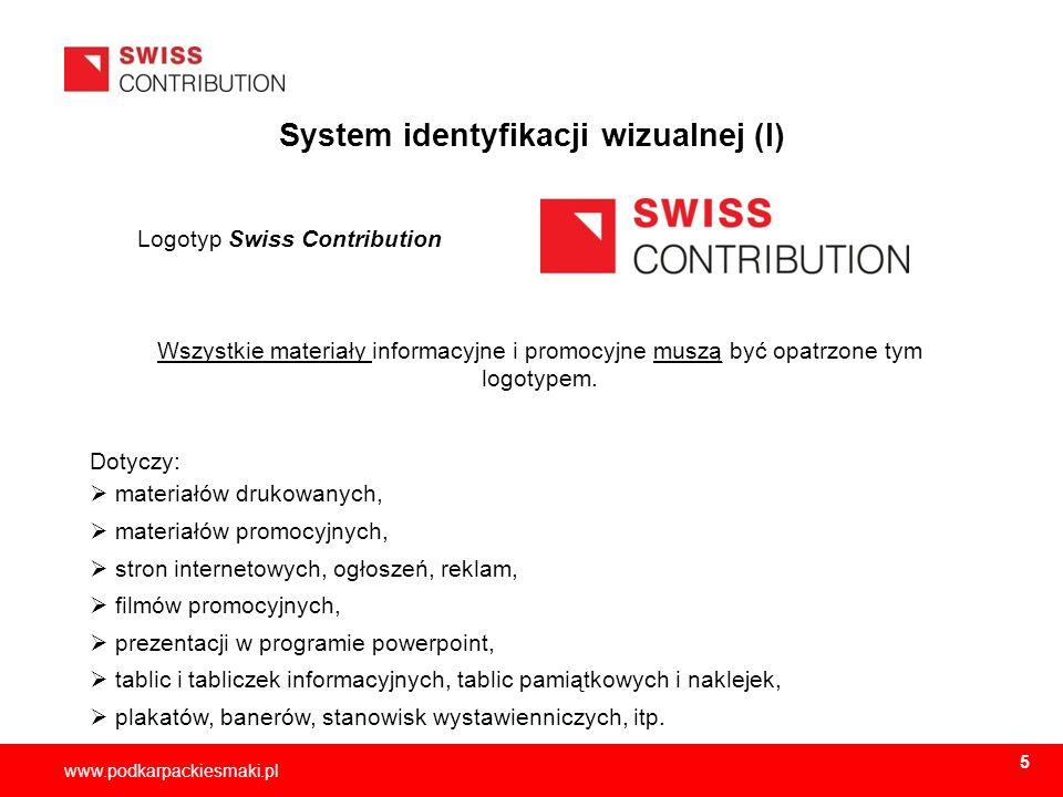 2013-11-156 www.podkarpackiesmaki.pl System identyfikacji wizualnej (I) Logotyp Swiss Contribution Wszystkie materiały informacyjne i promocyjne muszą