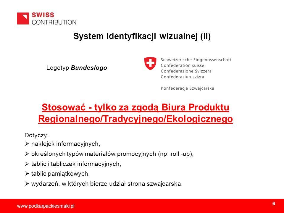 2013-11-157 www.podkarpackiesmaki.pl System identyfikacji wizualnej (II) Logotyp Bundeslogo Dotyczy: naklejek informacyjnych, określonych typów materi