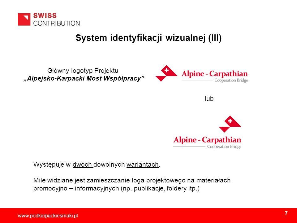 2013-11-158 www.podkarpackiesmaki.pl System identyfikacji wizualnej (III) Główny logotyp Projektu Alpejsko-Karpacki Most Współpracy Występuje w dwóch