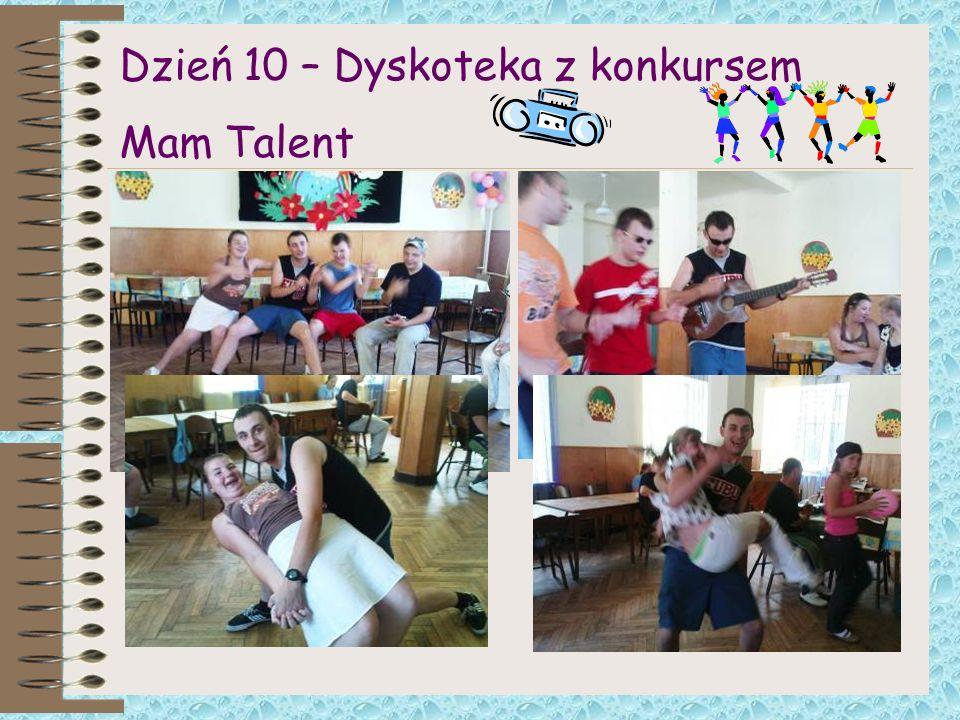 Dzień 10 – Dyskoteka z konkursem Mam Talent