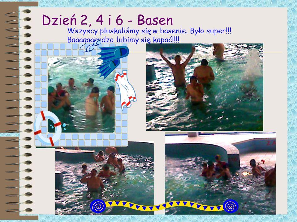 Dzień 2, 4 i 6 - Basen Wszyscy pluskaliśmy się w basenie. Było super!!! Baaaaaaardzo lubimy się kąpać!!!!