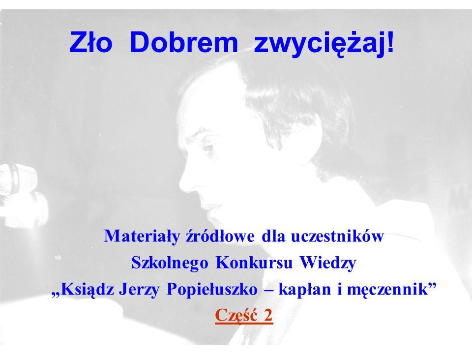 2 Wśród ludzi pracy i studentów.Ksiądz Jerzy zżył się z robotnikami.