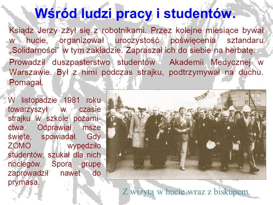 13 Ostatni raz w domu.We wrześniu 1984r. ksiądz Jerzy pojechał do Okopów.