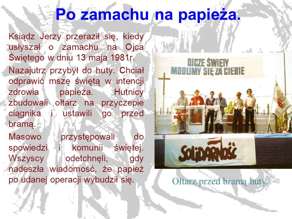 14 Ostatnia msza w Bydgoszczy.W piątek, 19. października 1984r.