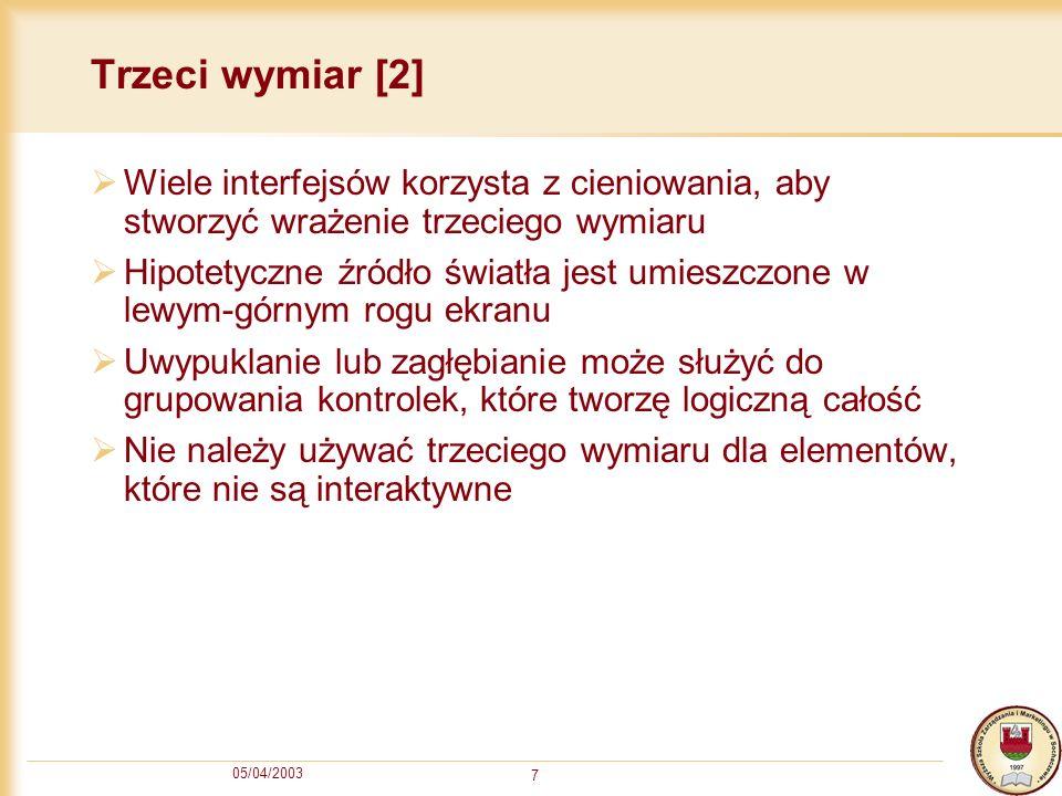 05/04/2003 18 Uwzględnienie lokalizacji oprogramowania - Przykłady [1]