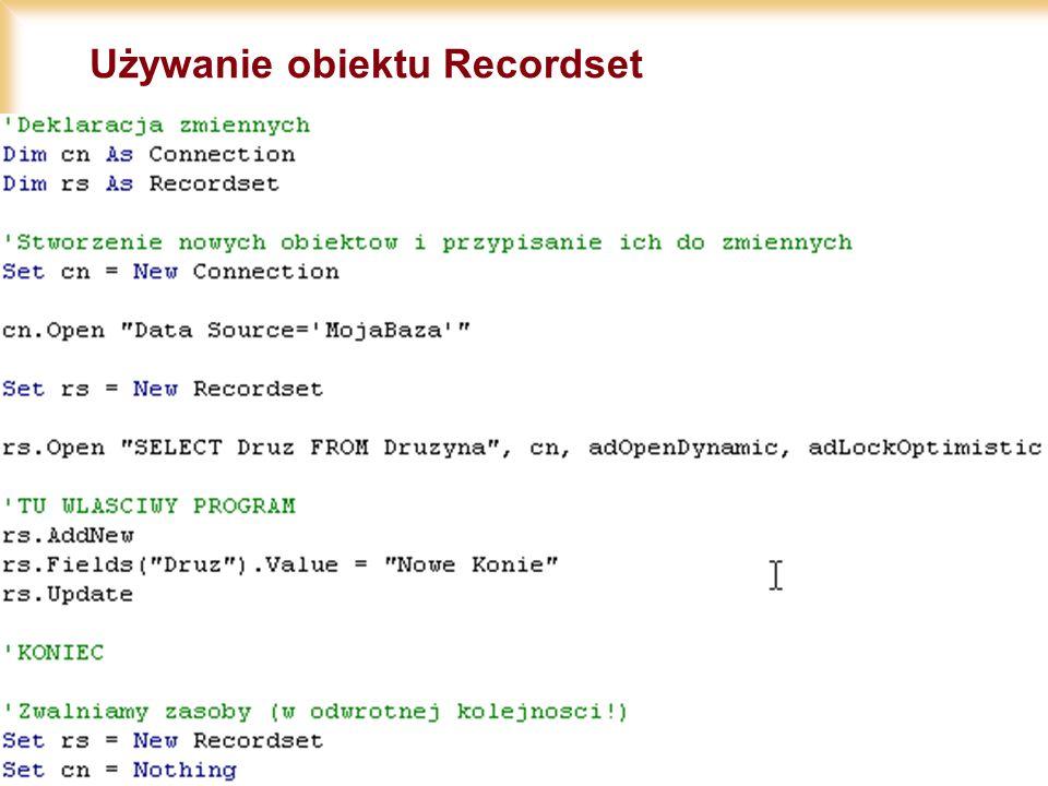 18/11/2002 14 Używanie obiektu Recordset