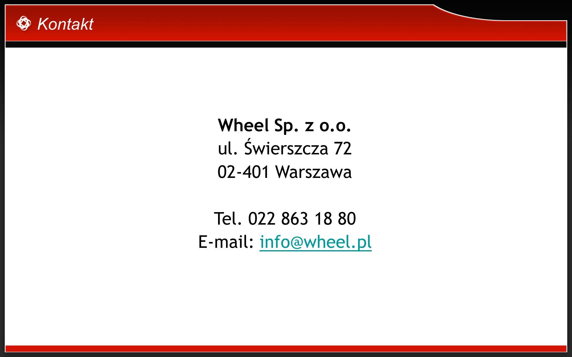 Kontakt Wheel Sp. z o.o. ul. Świerszcza 72 02-401 Warszawa Tel.