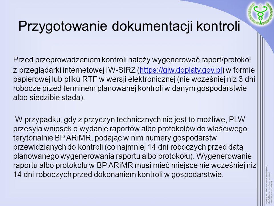 Przygotowanie dokumentacji kontroli Przed przeprowadzeniem kontroli należy wygenerować raport/protokół z przeglądarki internetowej IW-SIRZ (https://gi