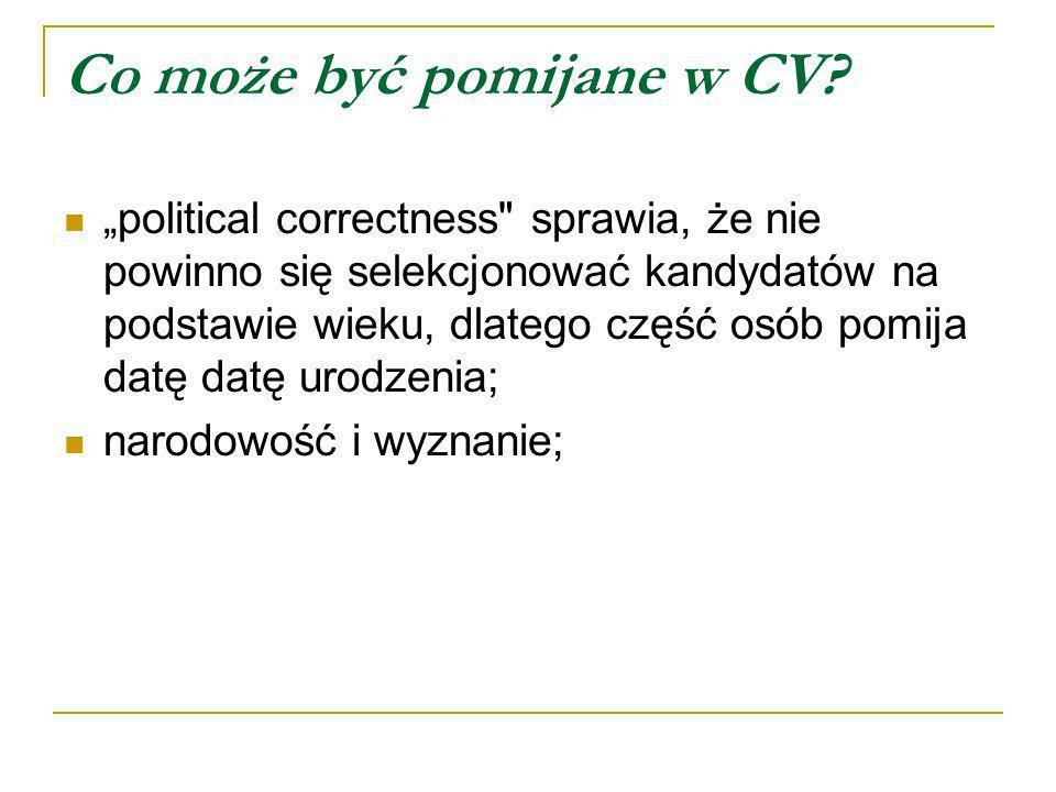 Co może być pomijane w CV? political correctness