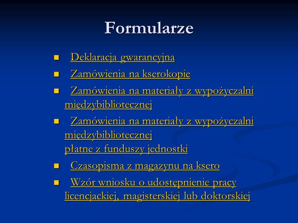 Formularze Deklaracja gwarancyjna Deklaracja gwarancyjnaDeklaracja gwarancyjnaDeklaracja gwarancyjna Zamówienia na kserokopie Zamówienia na kserokopie