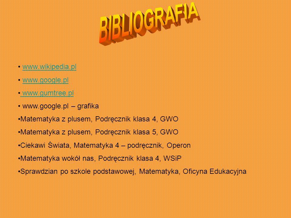 www.wikipedia.pl www.google.pl www.gumtree.pl www.google.pl – grafika Matematyka z plusem, Podręcznik klasa 4, GWO Matematyka z plusem, Podręcznik kla