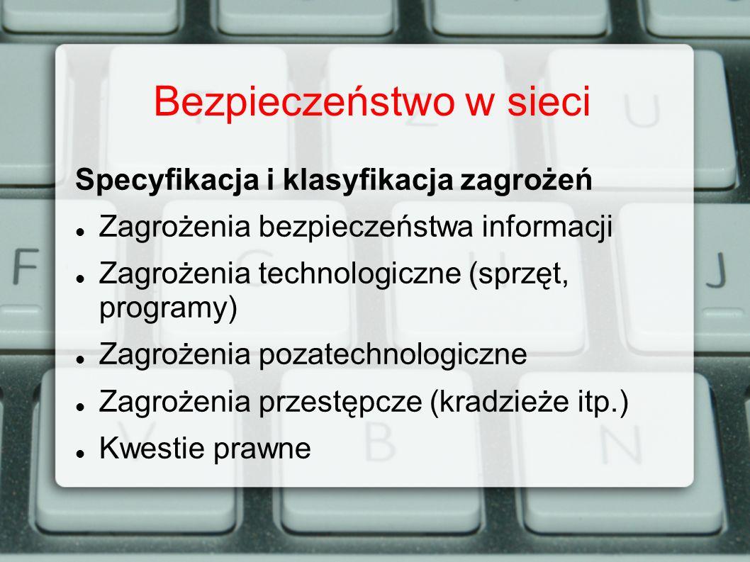 Bezpieczeństwo w sieci Jak się zabezpieczyć.Jak być bezpiecznym.