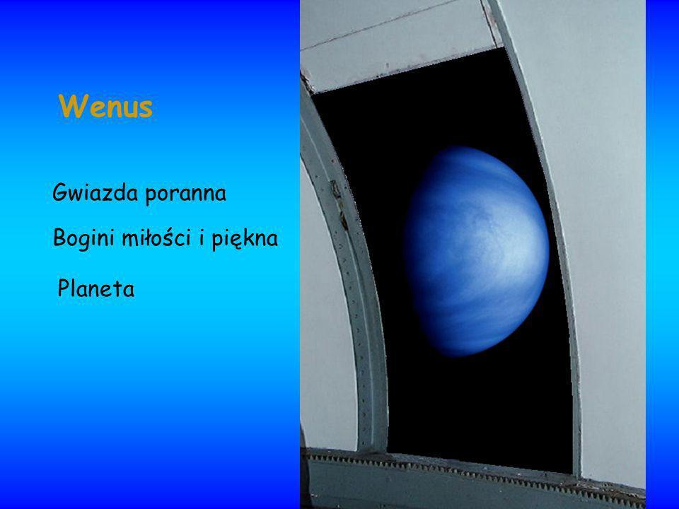 Wenus Gwiazda poranna Bogini miłości i piękna Planeta