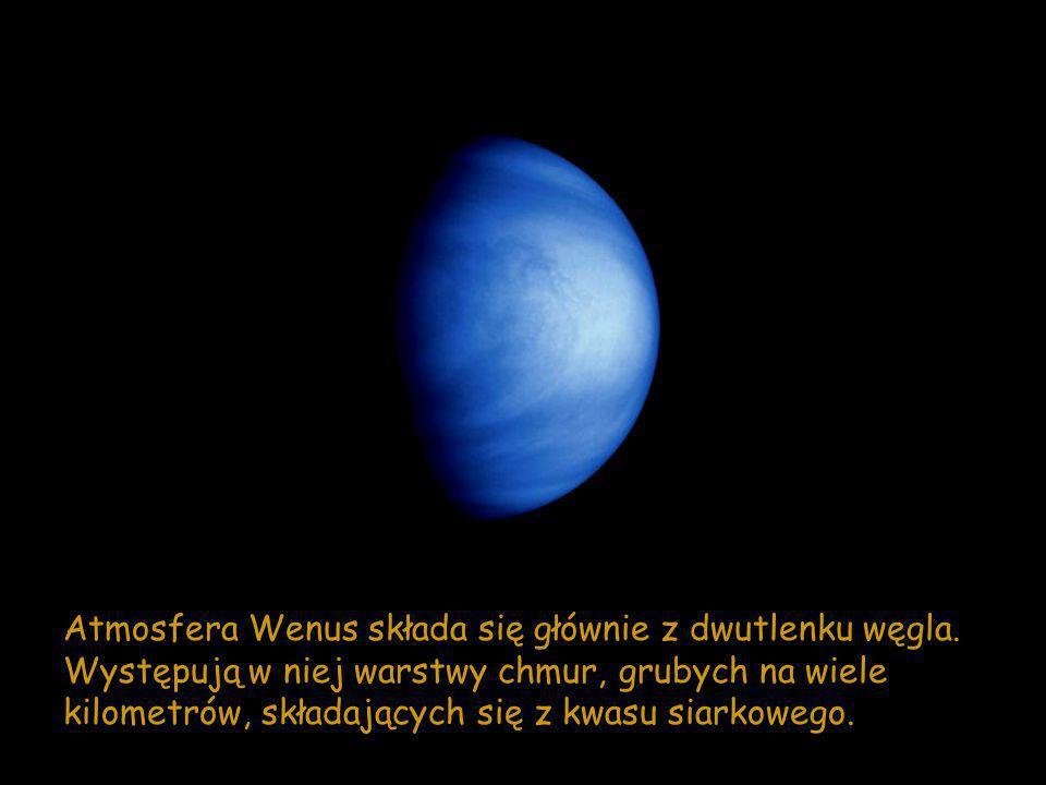 Atmosfera Wenus składa się głównie z dwutlenku węgla. Występują w niej warstwy chmur, grubych na wiele kilometrów, składających się z kwasu siarkowego