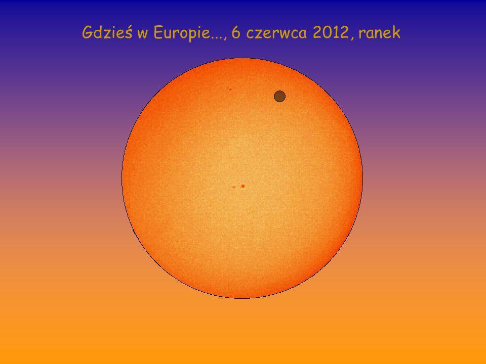 Gdzieś w Europie..., 6 czerwca 2012, ranek