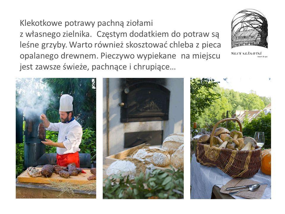 Klekotkowe potrawy pachną ziołami z własnego zielnika. Częstym dodatkiem do potraw są leśne grzyby. Warto również skosztować chleba z pieca opalanego