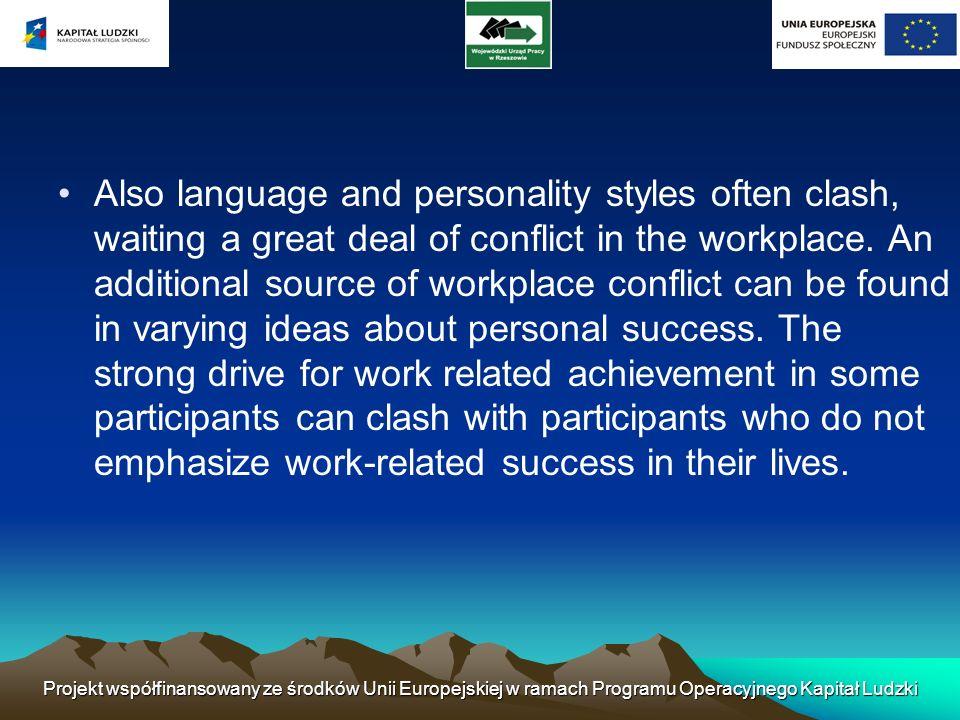 Ponadto konflikty mogą powstać tam, gdzie są przewidywane lub rzeczywiste różnice w traktowaniu pomiędzy departamentami lub grupami pracowników.