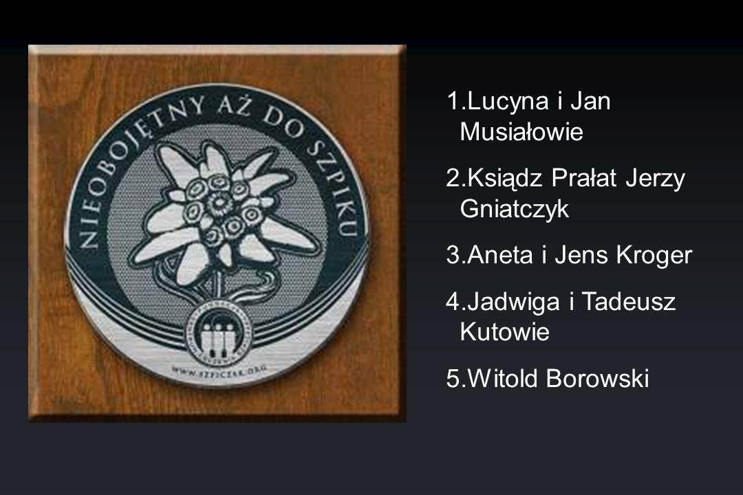 1.Lucyna i Jan Musiałowie 2.Ksiądz Prałat Jerzy Gniatczyk 3.Aneta i Jens Kroger 4.Jadwiga i Tadeusz Kutowie 5.Witold Borowski