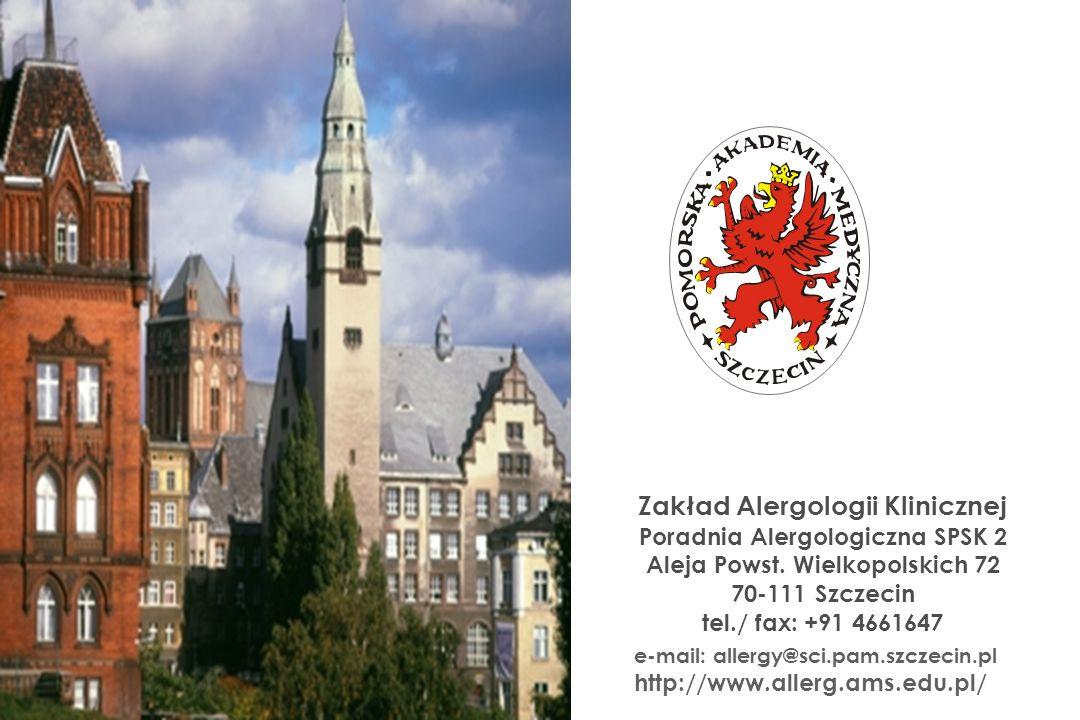 Zakład Alergologii Klinicznej Poradnia Alergologiczna SPSK 2 Aleja Powst. Wielkopolskich 72 70-111 Szczecin tel./ fax: +91 4661647 e-mail: allergy@sci